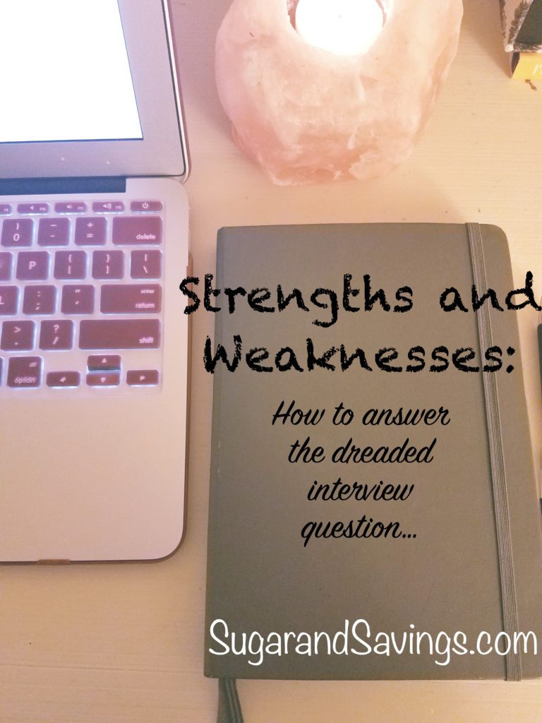 Strengths And Weaknesses: How To Answer The Dreaded Interview Questionu2026